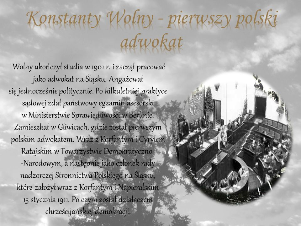 Konstanty Wolny - pierwszy polski adwokat