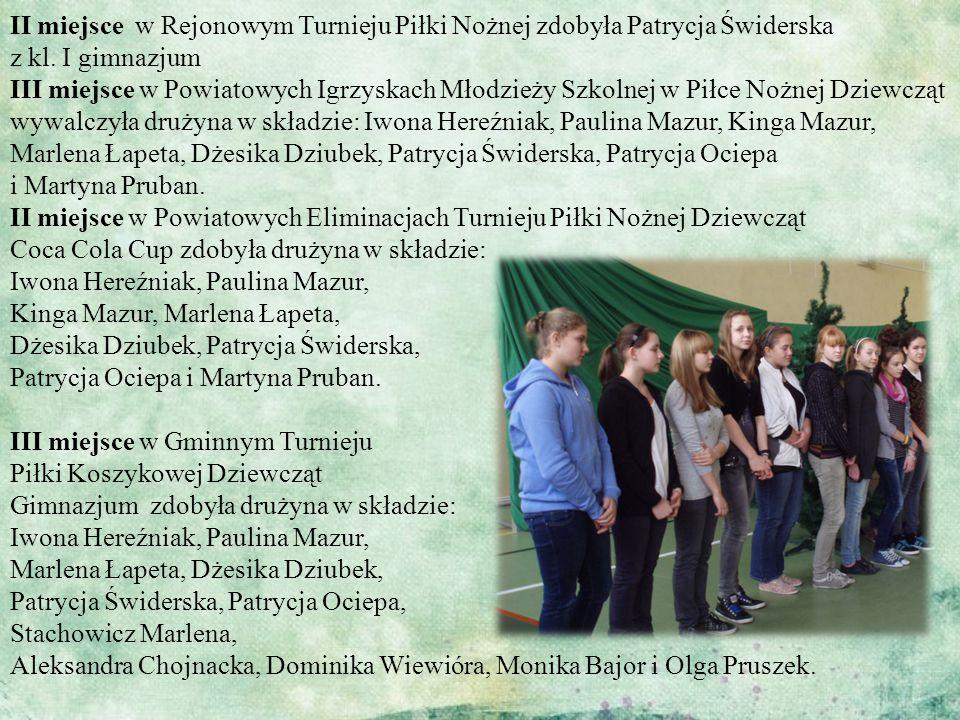 II miejsce w Rejonowym Turnieju Piłki Nożnej zdobyła Patrycja Świderska z kl. I gimnazjum