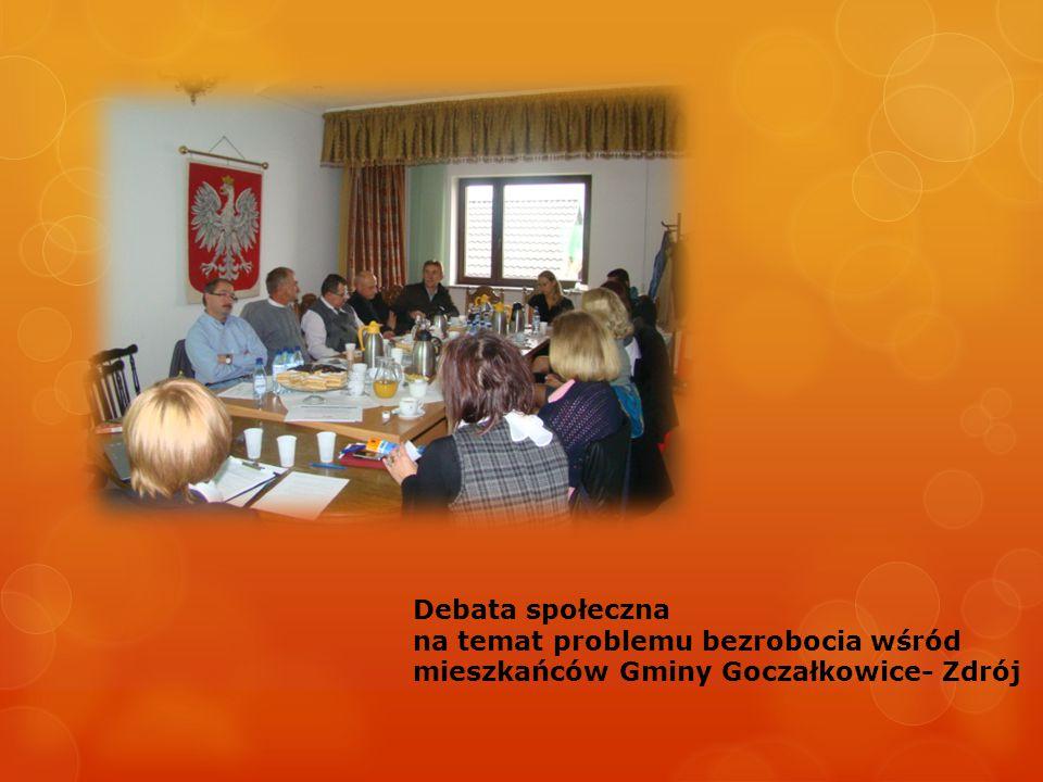 Debata społeczna na temat problemu bezrobocia wśród mieszkańców Gminy Goczałkowice- Zdrój