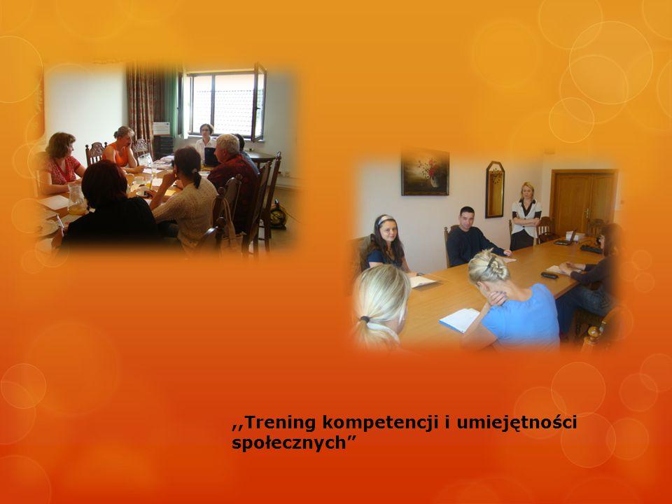 ,,Trening kompetencji i umiejętności
