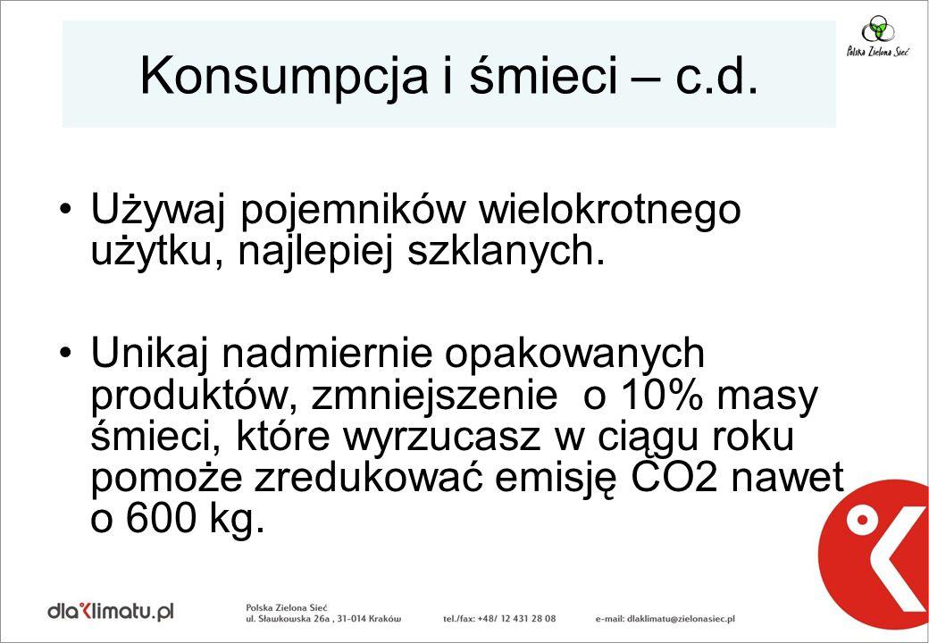 Konsumpcja i śmieci – c.d.