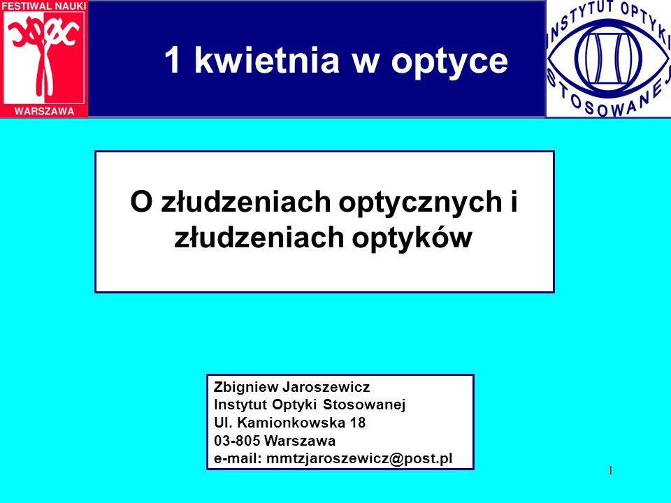 O złudzeniach optycznych i złudzeniach optyków