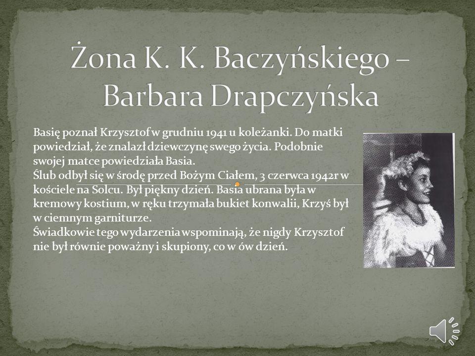 Żona K. K. Baczyńskiego – Barbara Drapczyńska