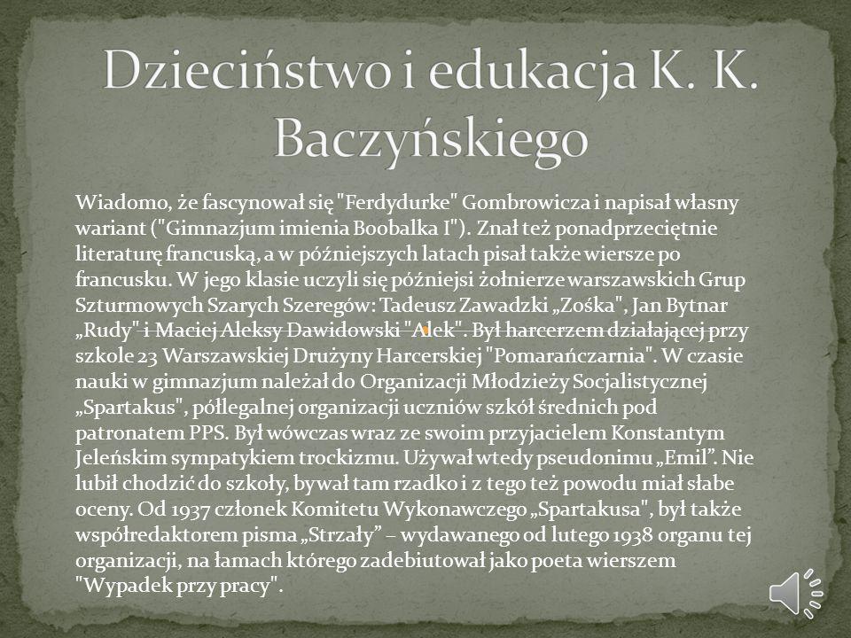Dzieciństwo i edukacja K. K. Baczyńskiego