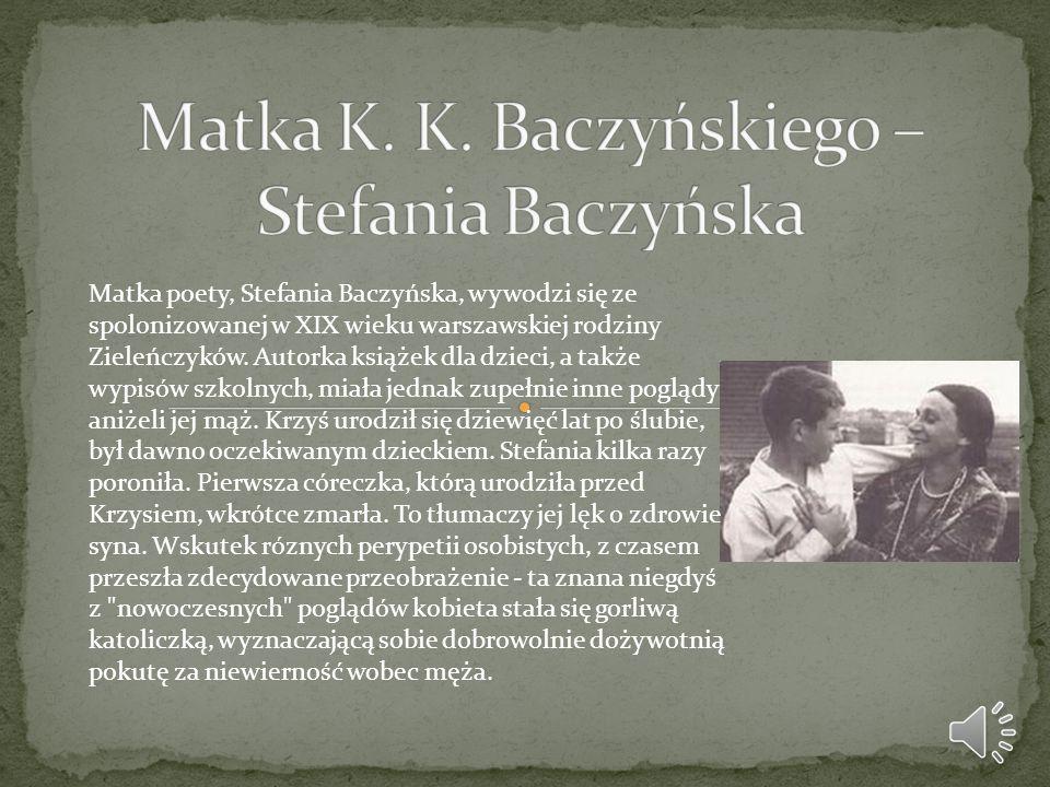 Matka K. K. Baczyńskiego – Stefania Baczyńska