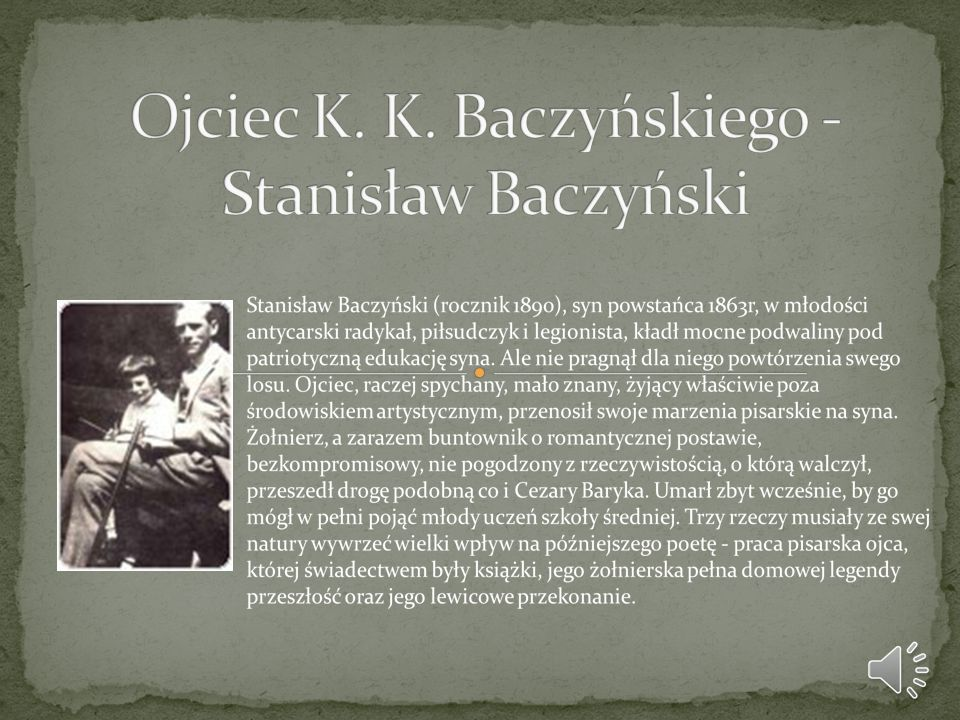 Ojciec K. K. Baczyńskiego -Stanisław Baczyński