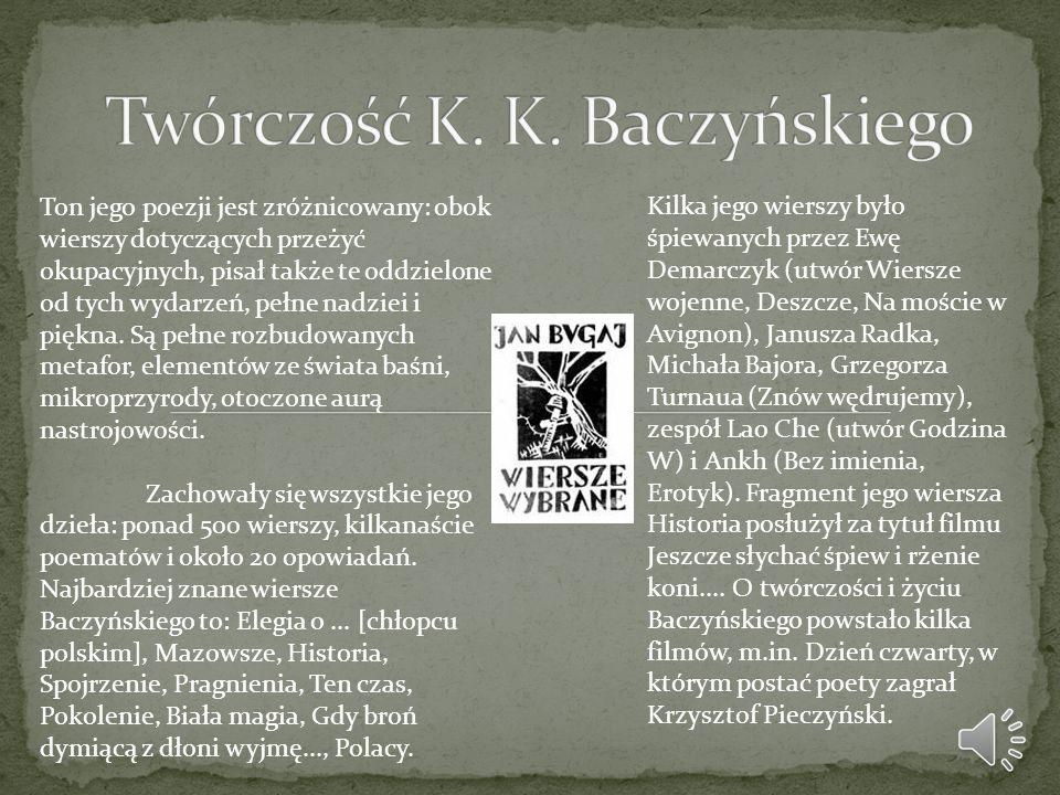 Twórczość K. K. Baczyńskiego