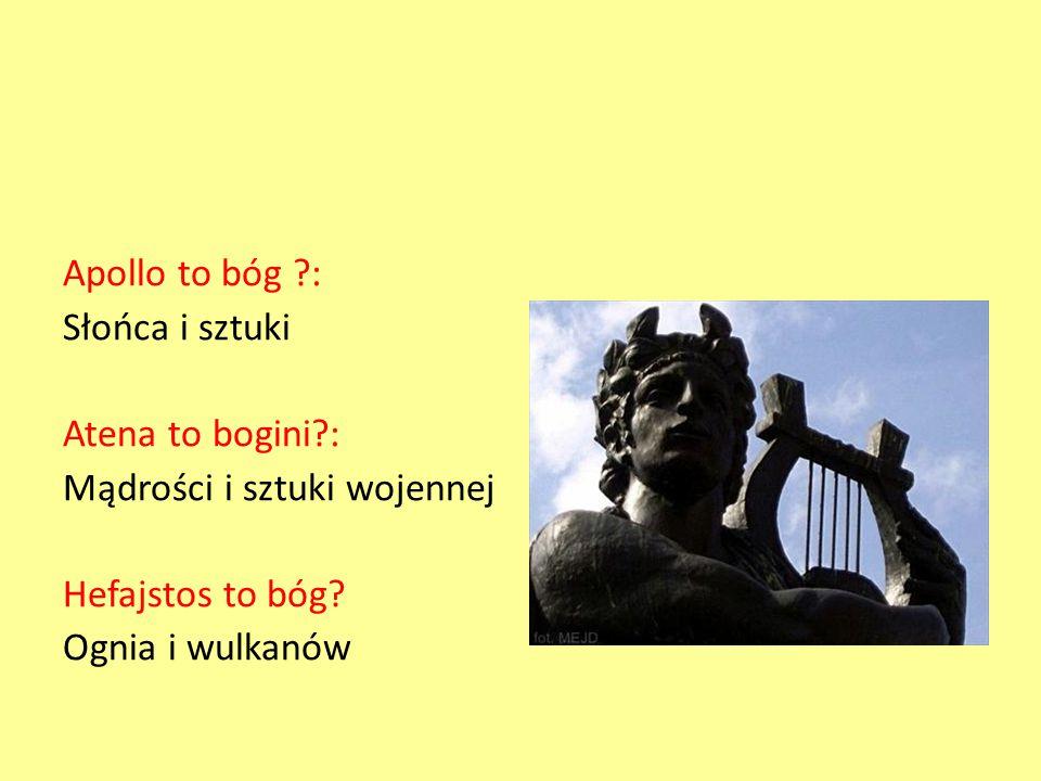 Apollo to bóg. : Słońca i sztuki Atena to bogini