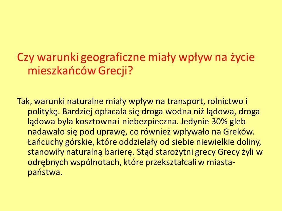 Czy warunki geograficzne miały wpływ na życie mieszkańców Grecji