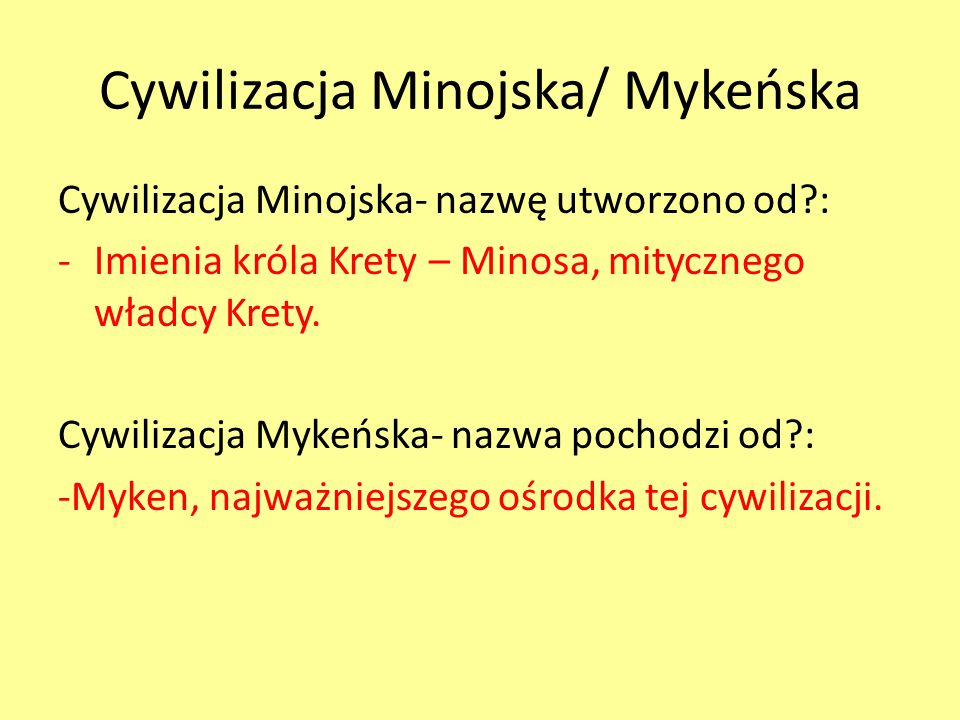 Cywilizacja Minojska/ Mykeńska