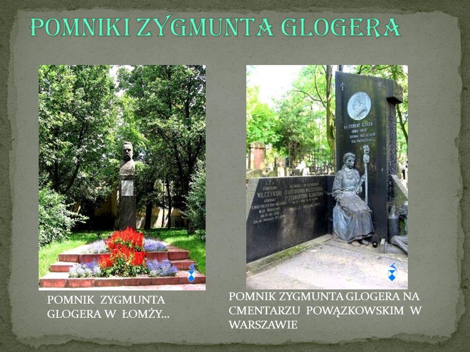 Pomniki Zygmunta Glogera