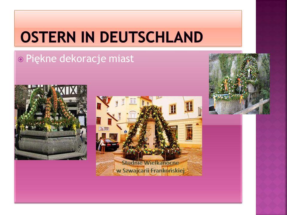Ostern in deutschland Piękne dekoracje miast