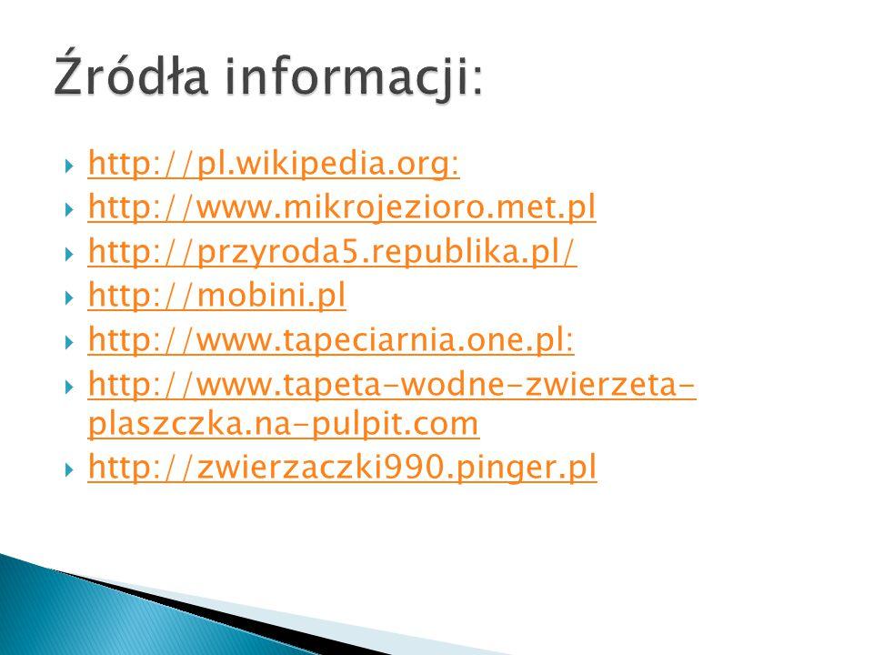 Źródła informacji: http://pl.wikipedia.org: