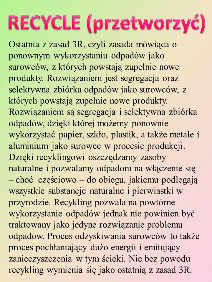 RECYCLE (przetworzyć)
