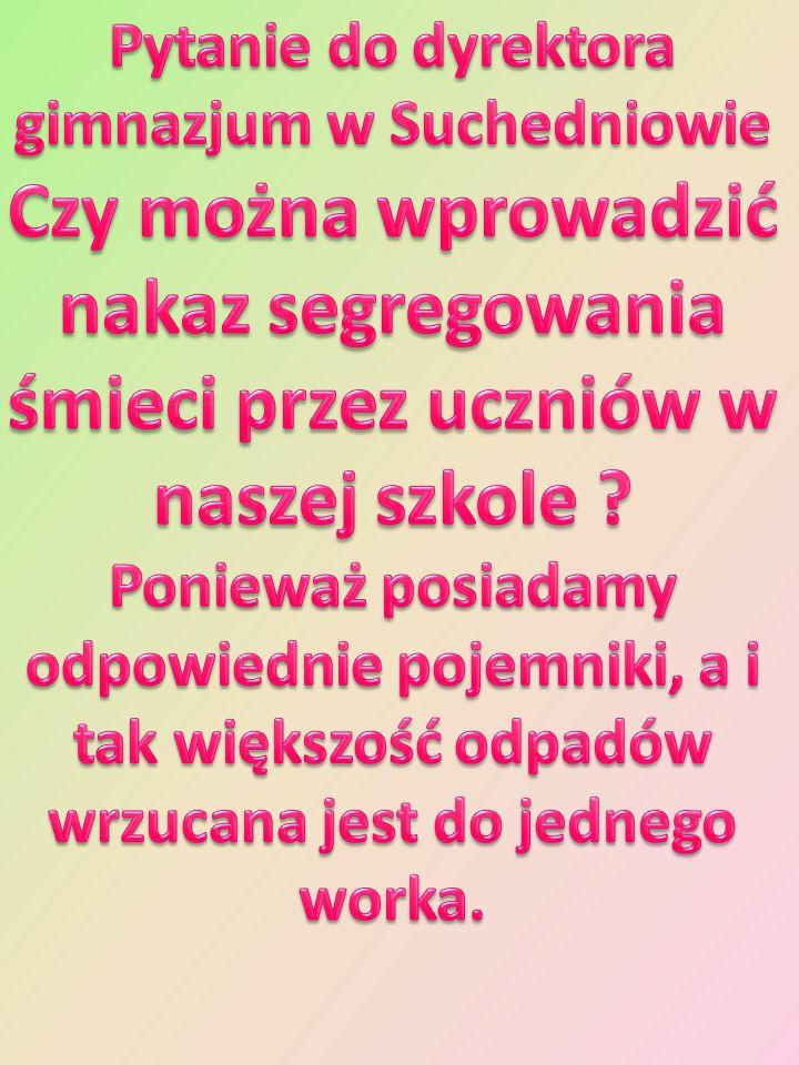 Pytanie do dyrektora gimnazjum w Suchedniowie