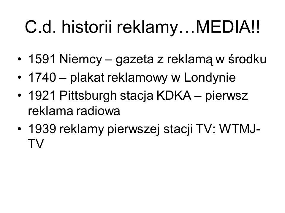 C.d. historii reklamy…MEDIA!!