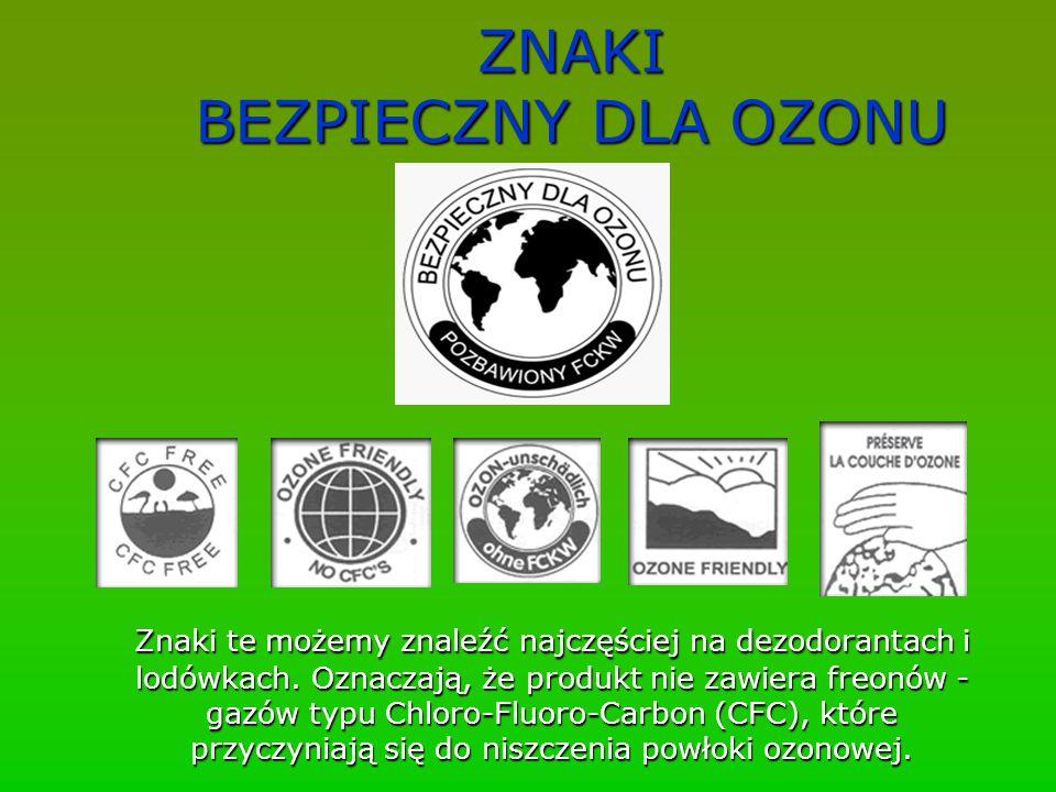 ZNAKI BEZPIECZNY DLA OZONU