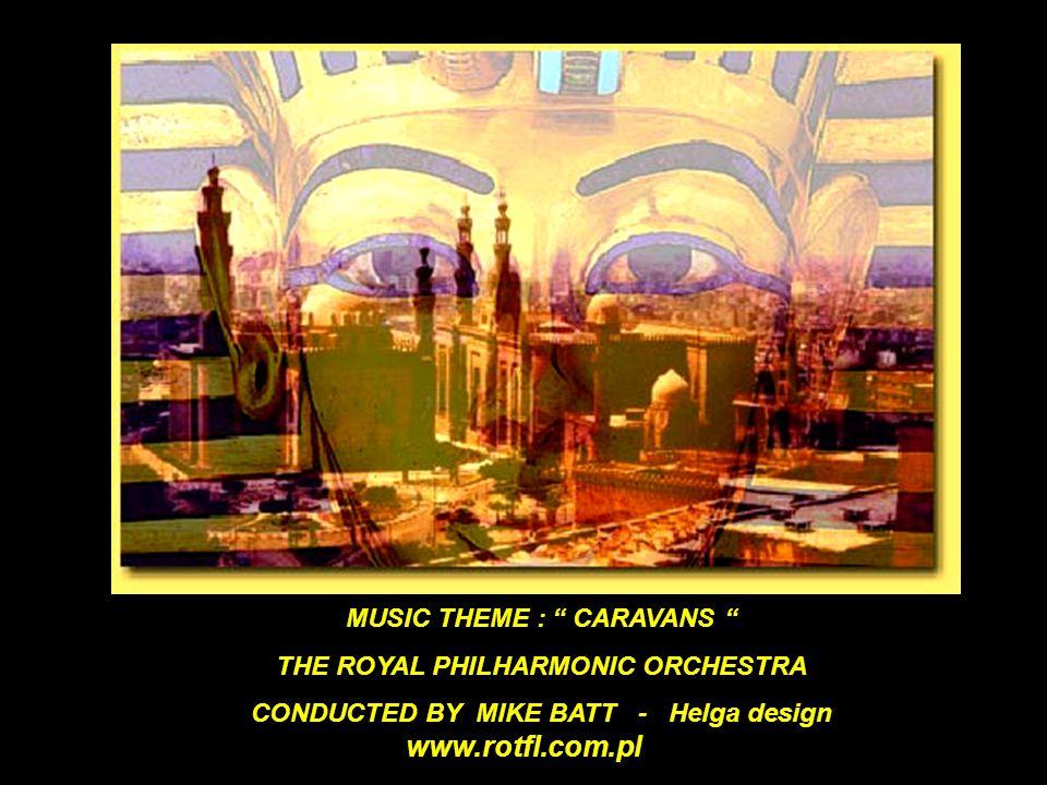 www.rotfl.com.pl MUSIC THEME : CARAVANS