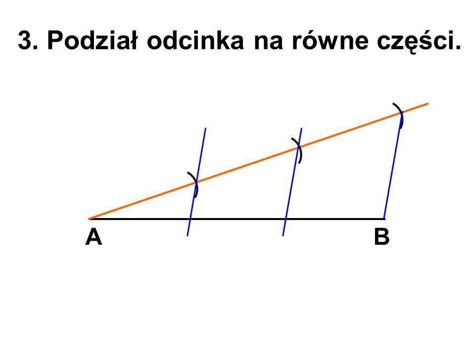 3. Podział odcinka na równe części.