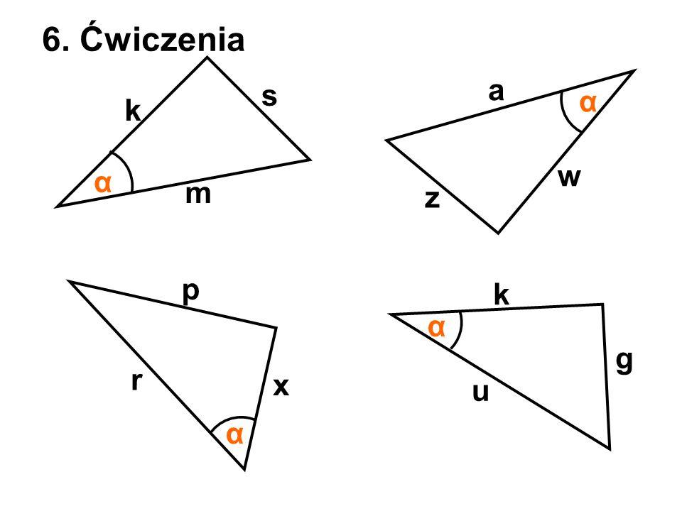 6. Ćwiczenia a s α k w α m z p k α g r x u α