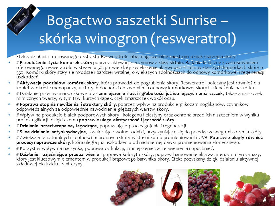 Bogactwo saszetki Sunrise – skórka winogron (resweratrol)
