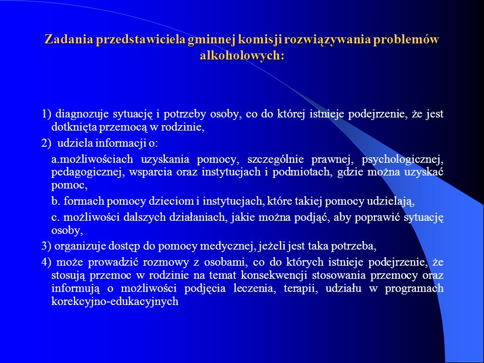 Zadania przedstawiciela gminnej komisji rozwiązywania problemów alkoholowych: