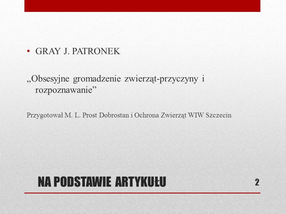 NA PODSTAWIE ARTYKUŁU GRAY J. PATRONEK