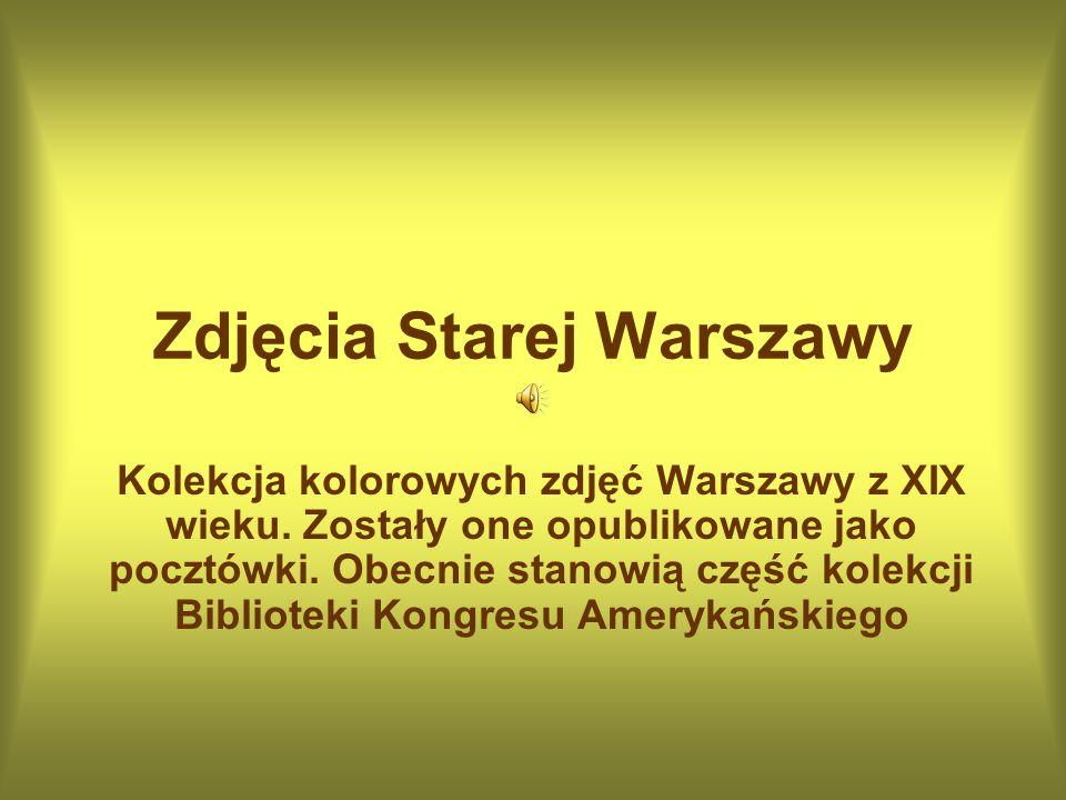 Zdjęcia Starej Warszawy