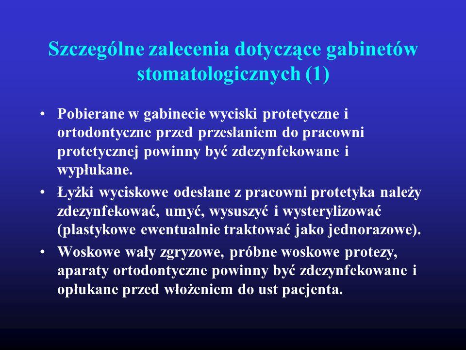 Szczególne zalecenia dotyczące gabinetów stomatologicznych (1)