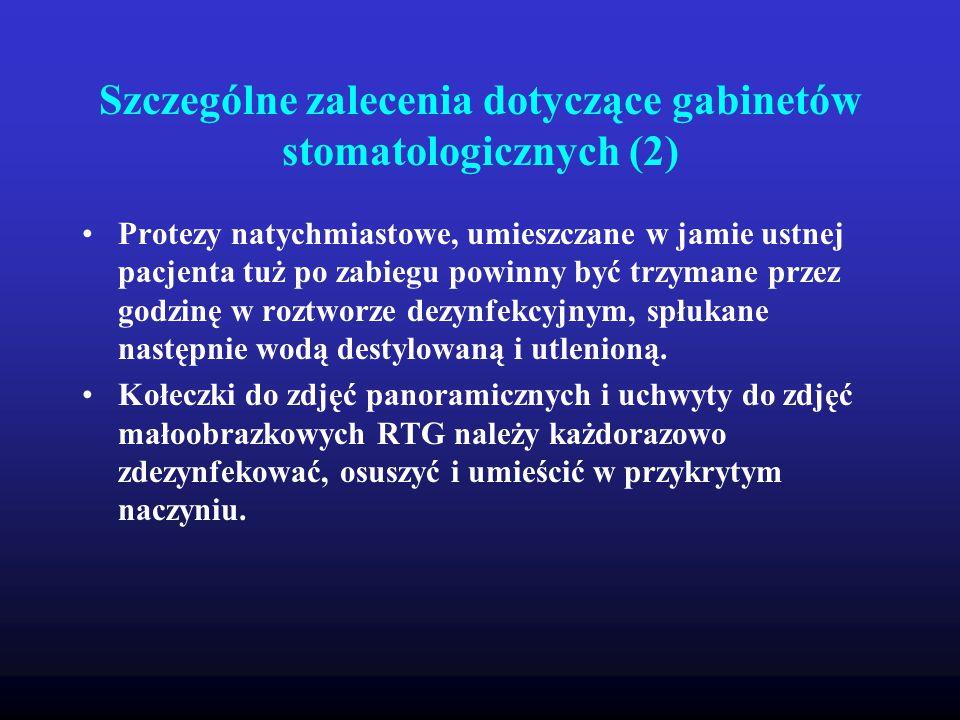 Szczególne zalecenia dotyczące gabinetów stomatologicznych (2)