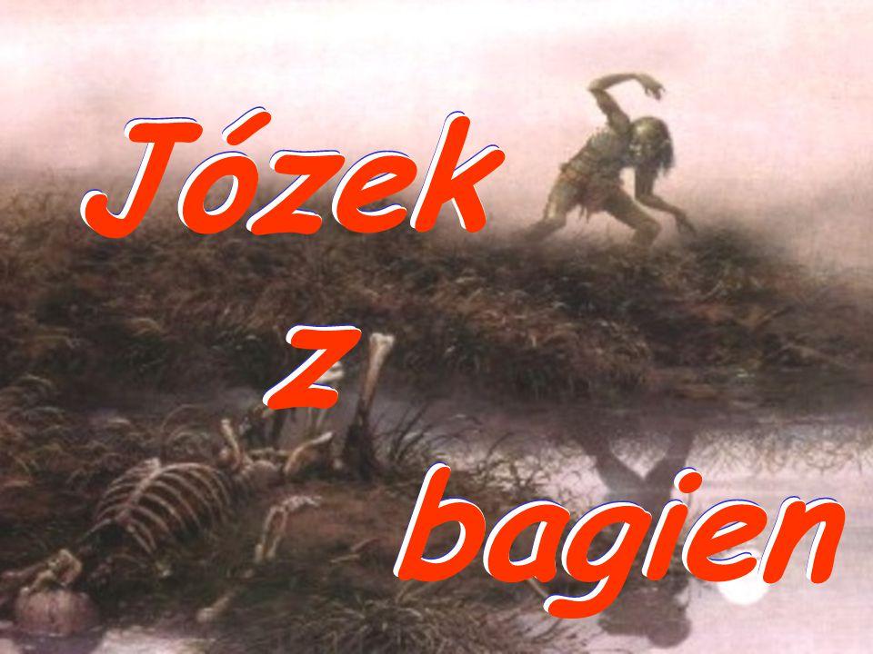 Józek z bagien Józek z bagien