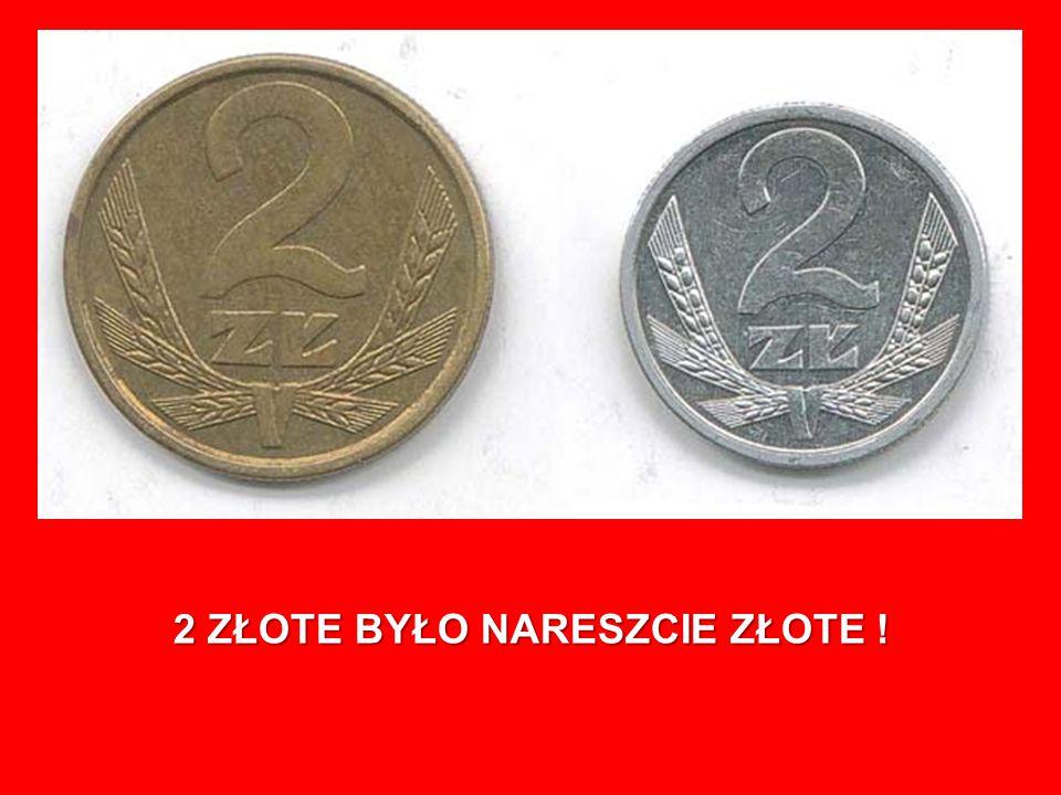 2 ZŁOTE BYŁO NARESZCIE ZŁOTE !