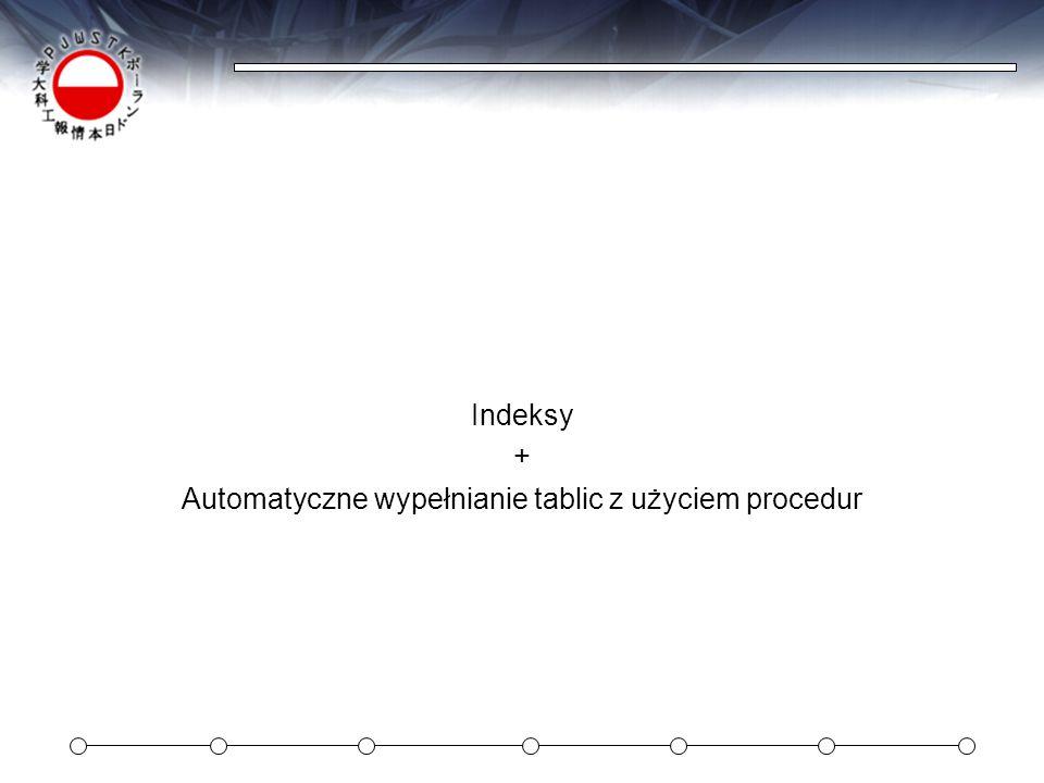Automatyczne wypełnianie tablic z użyciem procedur