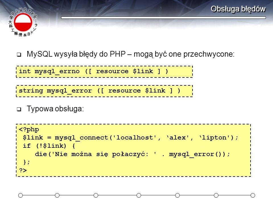 MySQL wysyła błędy do PHP – mogą być one przechwycone: