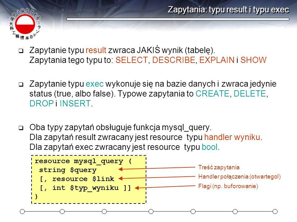 Zapytania: typu result i typu exec