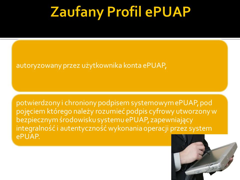 Zaufany Profil ePUAP autoryzowany przez użytkownika konta ePUAP,