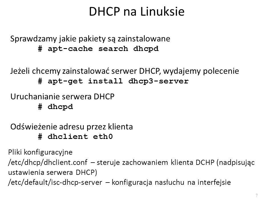 DHCP na Linuksie Sprawdzamy jakie pakiety są zainstalowane