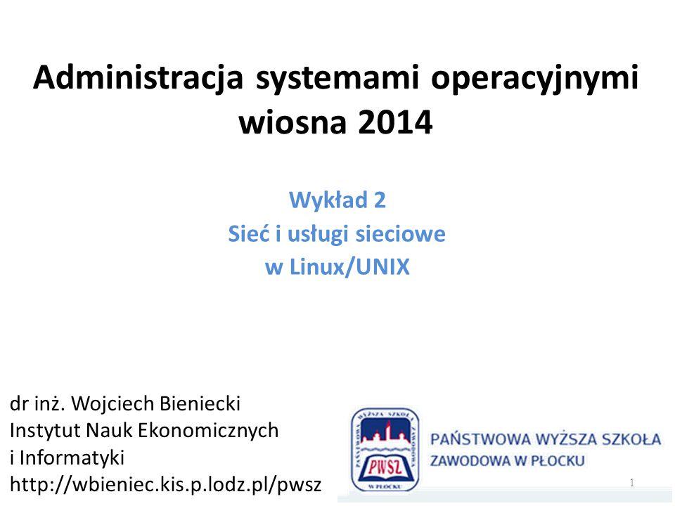 Administracja systemami operacyjnymi wiosna 2014