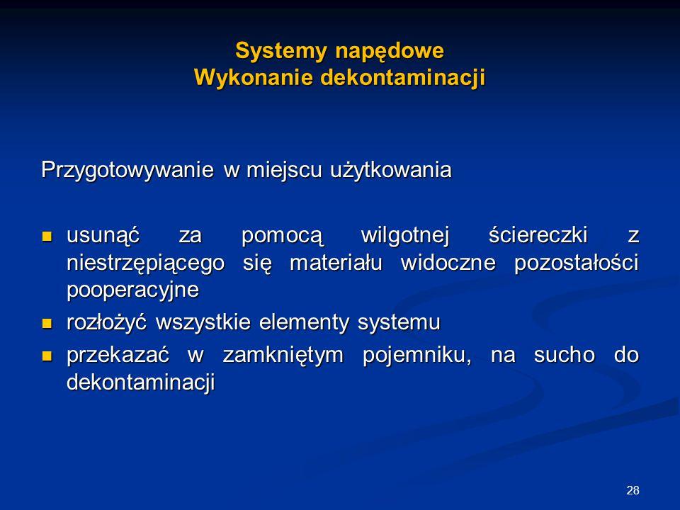 Systemy napędowe Wykonanie dekontaminacji