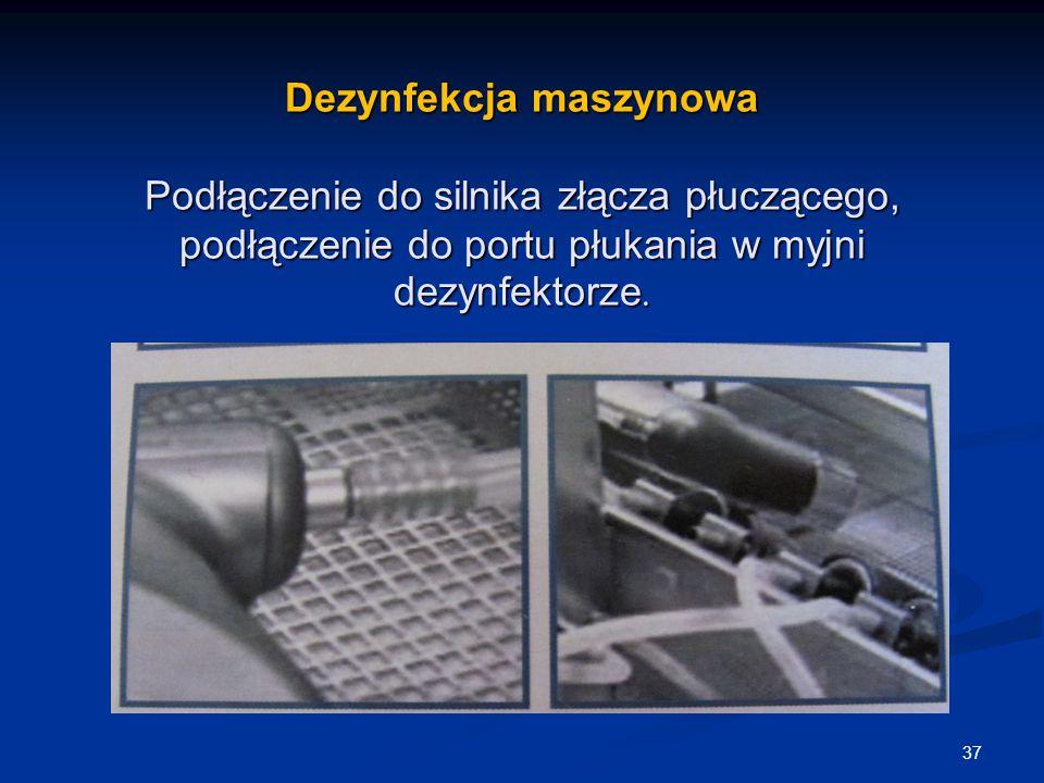 Dezynfekcja maszynowa Podłączenie do silnika złącza płuczącego, podłączenie do portu płukania w myjni dezynfektorze.