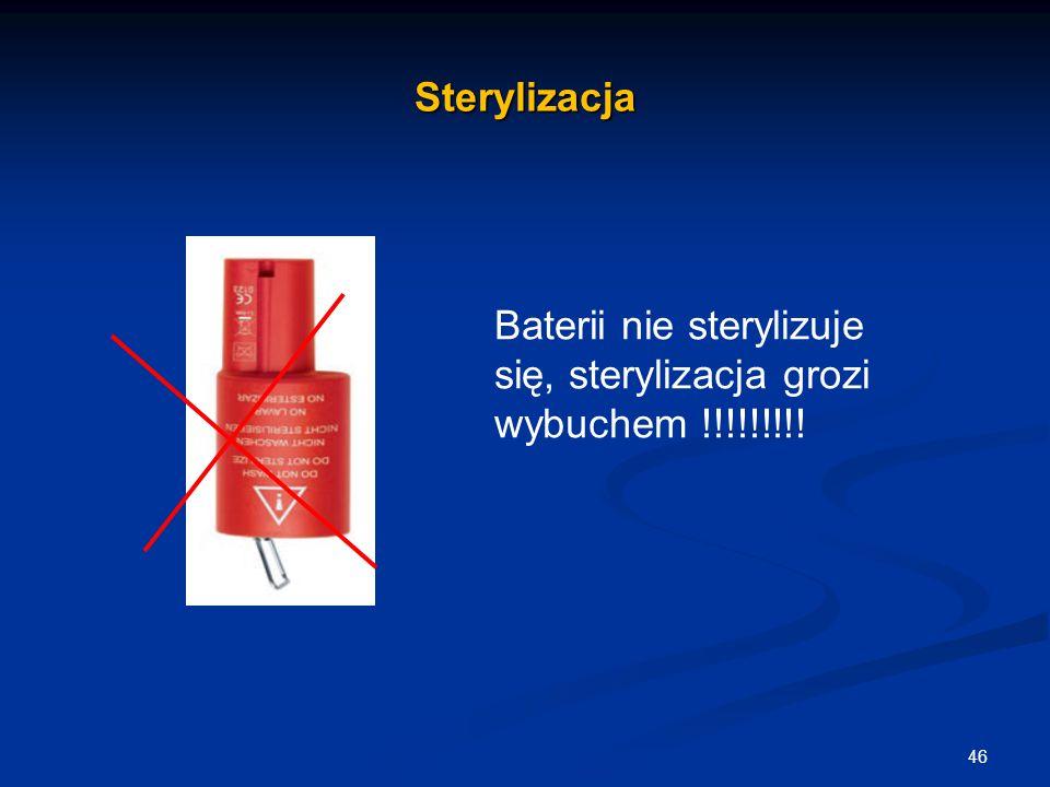 Sterylizacja Baterii nie sterylizuje się, sterylizacja grozi wybuchem !!!!!!!!!