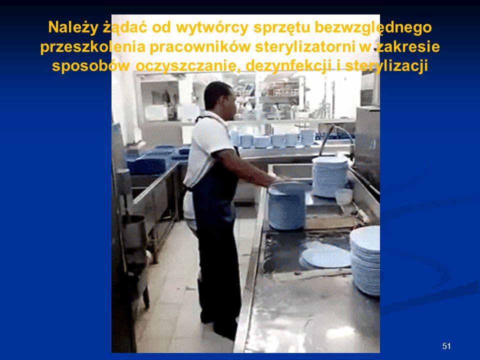 Należy żądać od wytwórcy sprzętu bezwzględnego przeszkolenia pracowników sterylizatorni w zakresie sposobów oczyszczanie, dezynfekcji i sterylizacji