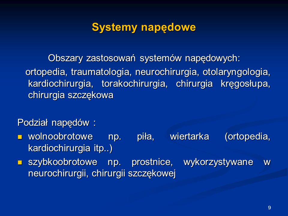 Obszary zastosowań systemów napędowych: