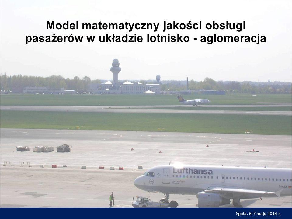 Model matematyczny jakości obsługi pasażerów w układzie lotnisko - aglomeracja