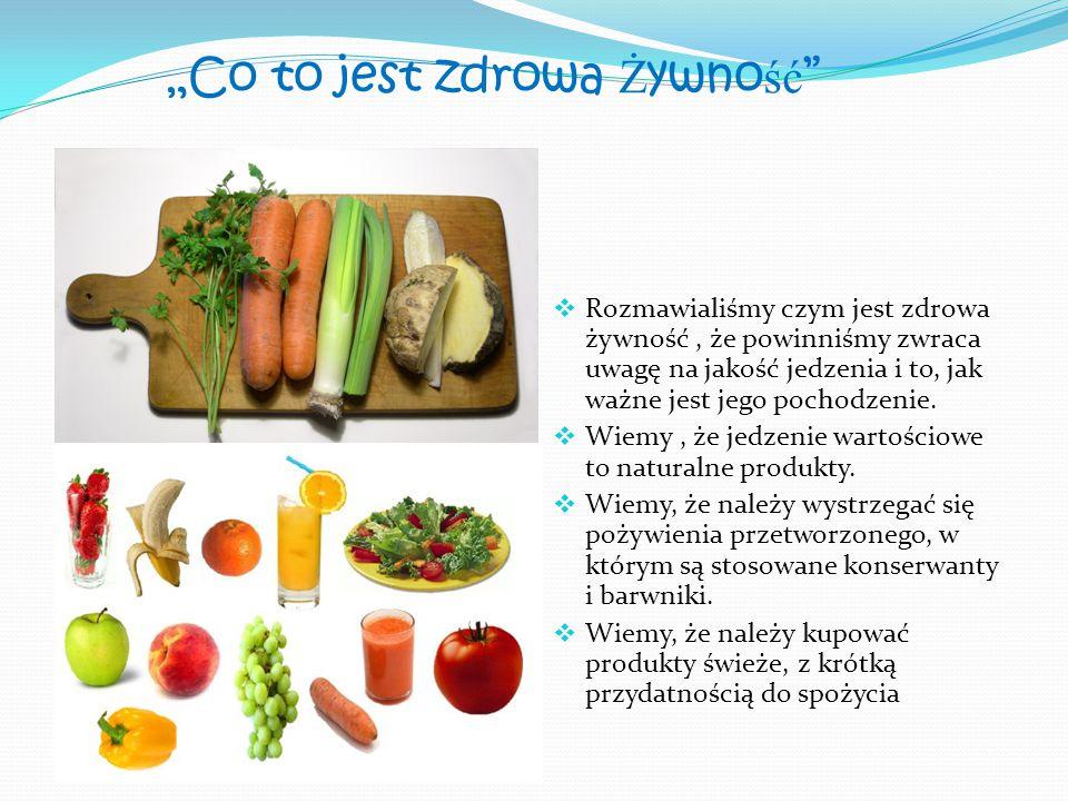 """""""Co to jest zdrowa Żywność"""