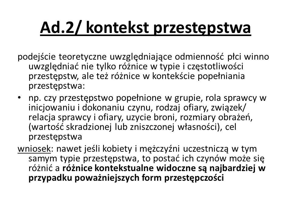 Ad.2/ kontekst przestępstwa