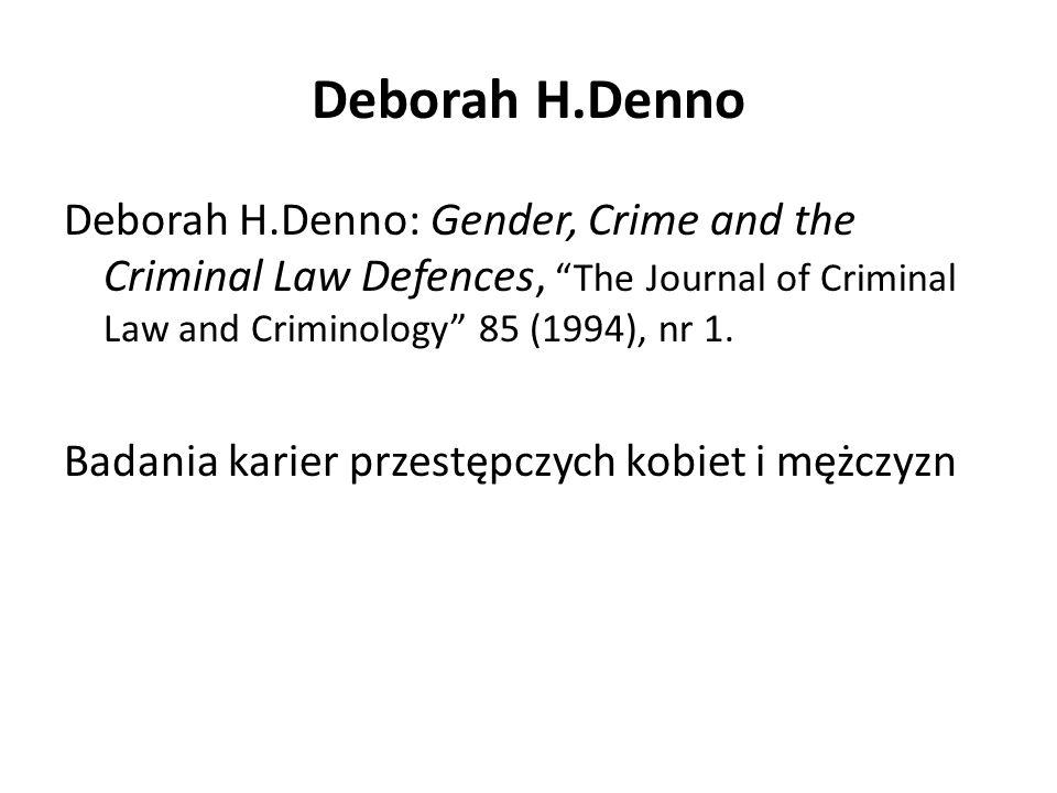 Deborah H.Denno