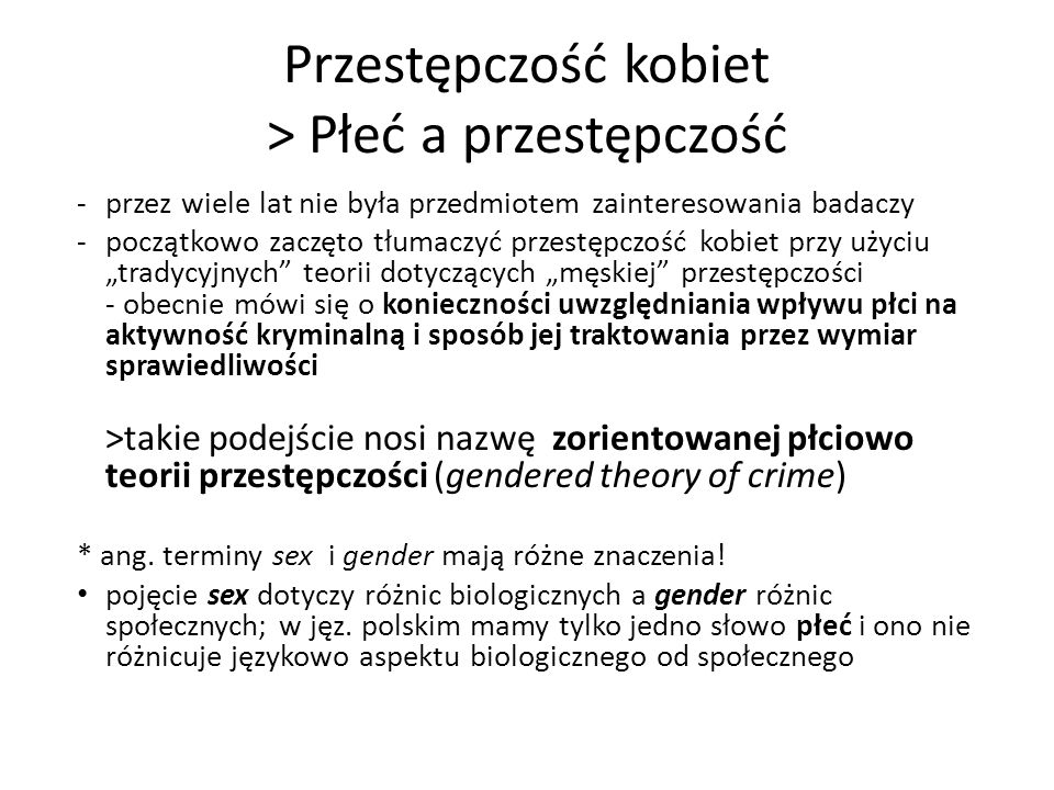 Przestępczość kobiet > Płeć a przestępczość