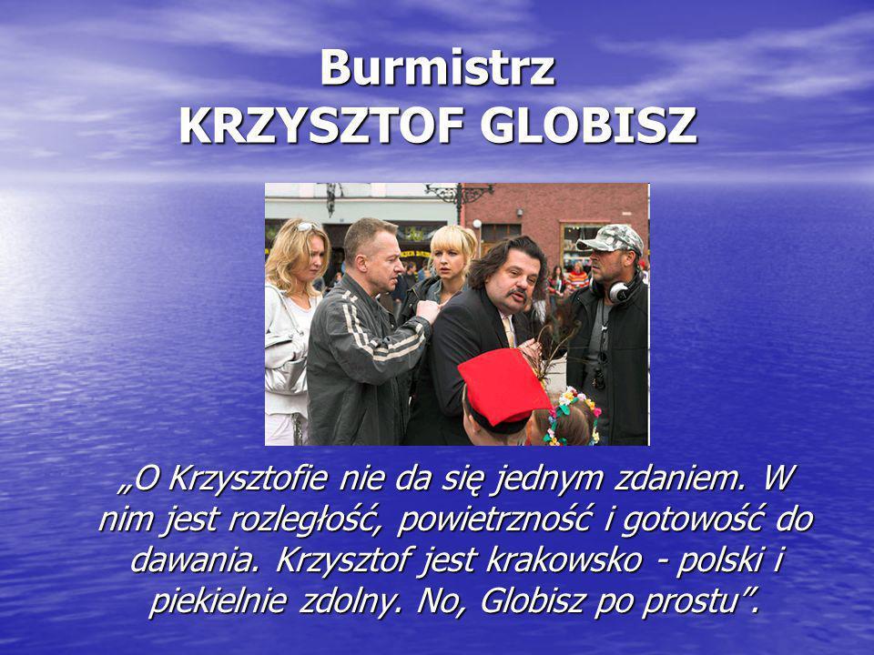 Burmistrz KRZYSZTOF GLOBISZ